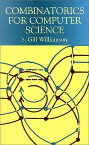Cover of: Combinatorics for computer science | S. Gill Williamson