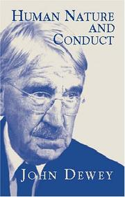 Cover of: Human nature and conduct: an introduction to social psychology