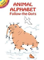 Cover of: Animal Alphabet Follow-the-Dots