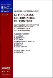 Cover of: Le processus de formation du contrat volume xxxv