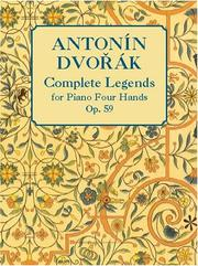 Cover of: Complete Legends, Op. 59, for Piano Four Hands