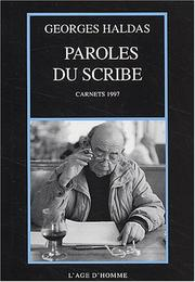 Cover of: Paroles du scribe: carnets 1997