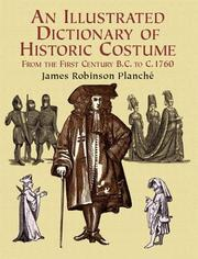 Cover of: An illustrated dictionary of historic costume
