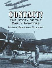 Cover of: Contact! The Story of the Early Aviators