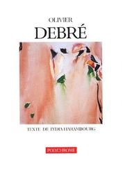 Cover of: Olivier Debre (Literature: Polychrome)