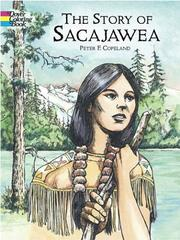 Cover of: The Story of Sacajawea Coloring Book | Peter F. Copeland