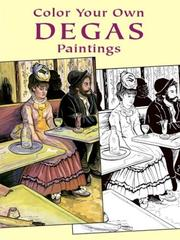 Cover of: Color Your Own Degas Paintings