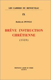 Cover of: Brève instruction chrétienne,1523 (livre non massicoté)