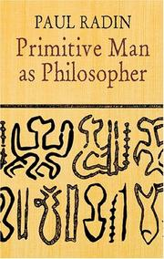 Primitive man as philosopher by Radin, Paul