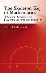 Cover of: The Skeleton Key of Mathematics | D. E. Littlewood