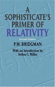 Cover of: A sophisticate's primer of relativity