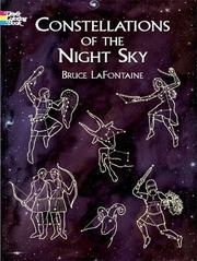 Cover of: Constellations of the Night Sky | Bruce LaFontaine