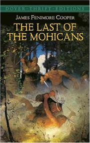 Cover of: The last of the Mohicans by James Fenimore Cooper