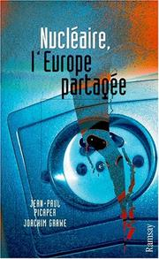 Cover of: Nucleaire, L'Europe Partagee