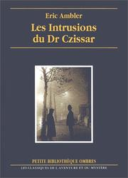Cover of: Les Intrusions du Dr Czissar