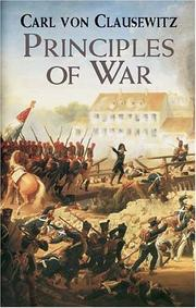 Cover of: Principles of war | Carl von Clausewitz