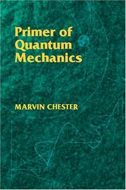 Cover of: Primer of Quantum Mechanics (Physics) | Marvin Chester