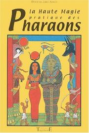 Cover of: La haute magie pratique des pharaons by Dimitrios Jabel-Atoum