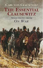Cover of: The Essential Clausewitz: Selections from On War (Dover Books on History, Political and Social Science)