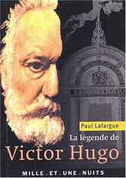 Cover of: La légende de Victor Hugo