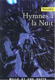 Cover of: Hymnes a la nuit