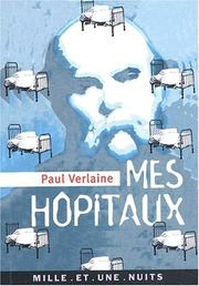 Cover of: Mes hôpitaux