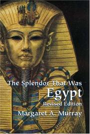 Cover of: The splendor that was Egypt