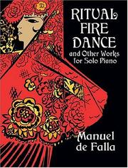 Cover of: Ritual Fire Dance and Other Works for Solo Piano