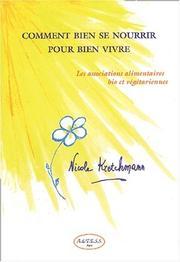 comment bien se nourrir pour bien vivre june 15 2003 edition open library. Black Bedroom Furniture Sets. Home Design Ideas