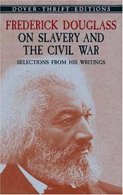Frederick Douglass on slavery and the Civil War