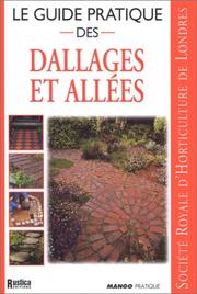 Cover of: Le guide pratique des dallages et allées
