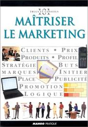 Cover of: Maîtriser le marketing