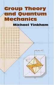 Cover of: Group theory and quantum mechanics