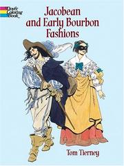 Cover of: Jacobean and Early Bourbon Fashions