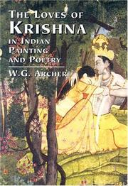 The loves of Krishna in Indian painting and poetry by W. G. Archer