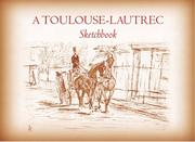 Cover of: A Toulouse-Lautrec Sketchbook