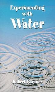 Cover of: Experimenting with Water | Robert Gardner