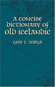 A concise dictionary of Old Icelandic by Geir T. Zoëga