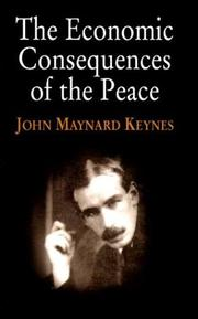 Cover of: The Economic Consequences of the Peace | John Maynard Keynes