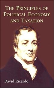 Cover of: The Principles of Political Economy and Taxation