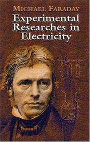 Cover of: Experimental researches in electricity