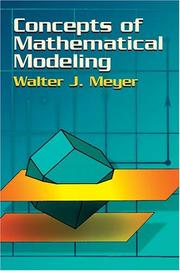 Cover of: Concepts of mathematical modeling | Walter J. Meyer