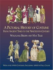 Cover of: Kostümwerk: a survey of costume of all periods and peoples from antiquity to modern times including national costume in Europe and non-European countries