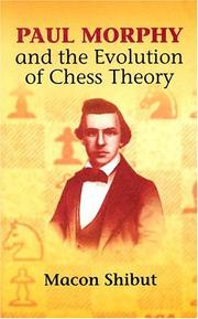 Cover of: Paul Morphy and the evolution of chess theory