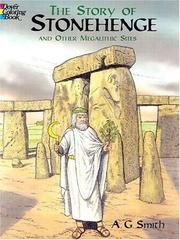 Cover of: The Story of Stonehenge and Other Megalithic Sites | A.G. Smith