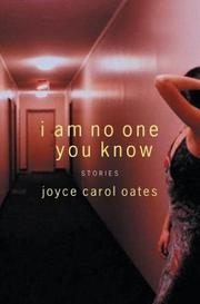 Cover of: I Am No One You Know: Stories