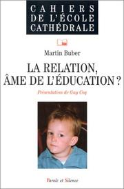 Cover of: La Relation, âme de l'éducation ?