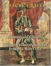 Cover of: Alborada del Gracioso & Prelude et Danse du Rouet from Ma Mere l'Oye in Full