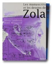 Cover of: Les Manuscrits et les Dessins de Zola | Henri Mitterand