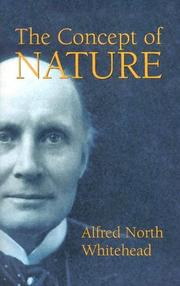 Cover of: The concept of nature | Alfred North Whitehead
